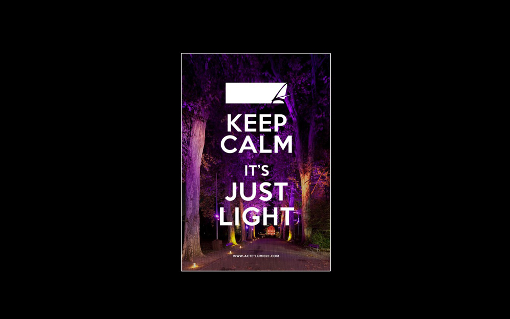 Keep Calm It's just Light